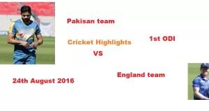 Pakistan vs England 1st ODI Prediction 24th August 2016