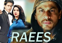 Shah Rukh Khan Super Hit Movie Raees Full Movie HD