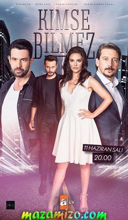 قصة مسلسل لا أحد يعلم التركي وتقرير مفصل Kimse Bilmez Mazamizo