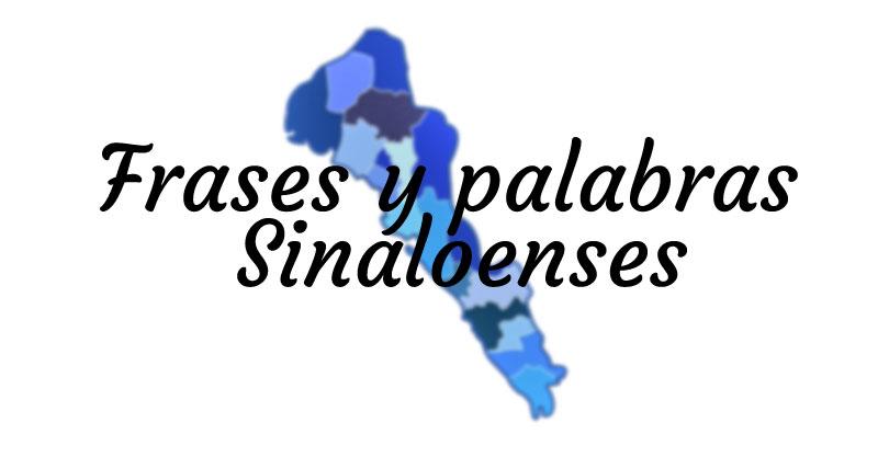 palabras Sinaloenses