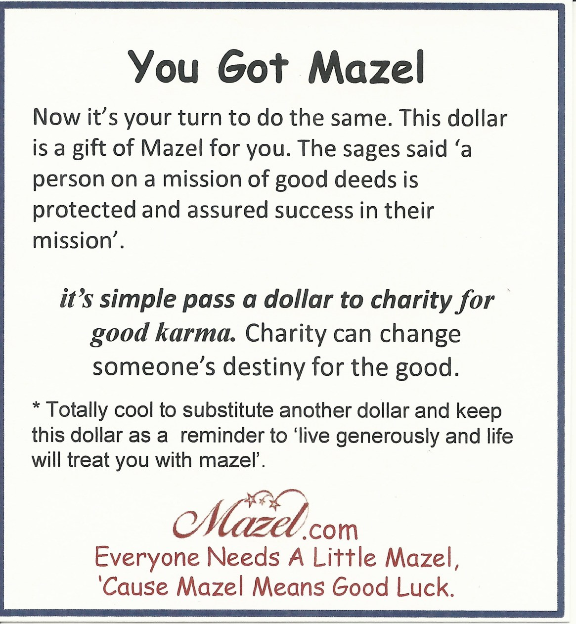 Cause Mazel Means Good Luck