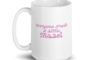 I Got Mazel Mug mockup_Handle-on-Left_15oz
