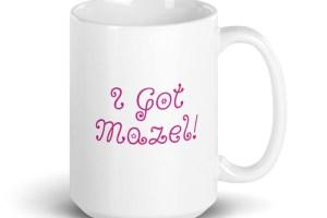 I Got Mazel Mug mockup_Handle-on-Right_15oz