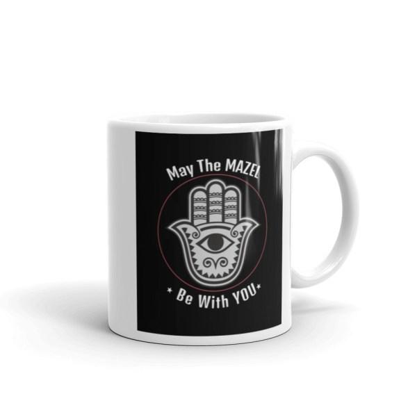 Hamsa Inspirational Coffee Mug May The Mazel Be With You