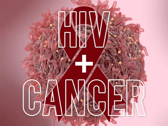 Cancer and HIV AIDS