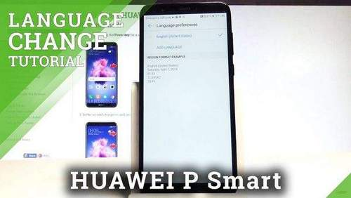 How to Change Language On Huawei P Smart