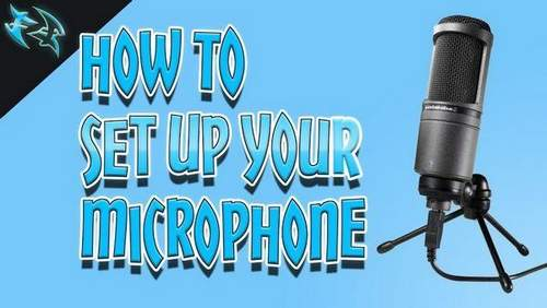 How To Set Up A Microphone
