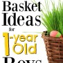 The Best Easter Basket Ideas For 1 Year Old Boys Mba Sahm