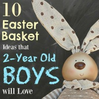 The Best Easter Basket Ideas for 2-Year Old Boys
