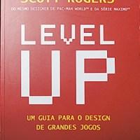 Livro – Level Up – Um guia para o design de grandes jogos