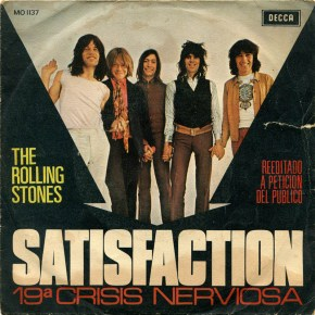 """I Can't Get No Satisfaction""…and That's a Good Thing"