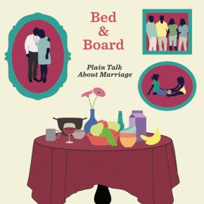 The First Chapter of <i>Bed and Board</i> by Robert Farrar Capon - New Edition Available Now!