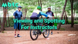 Instructors: Viewing and Spotting