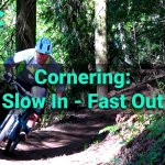 Slow in fast out in corners