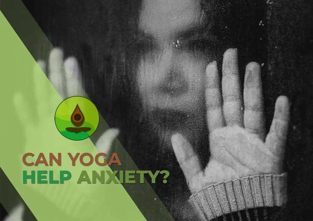 can yoga help anxiety