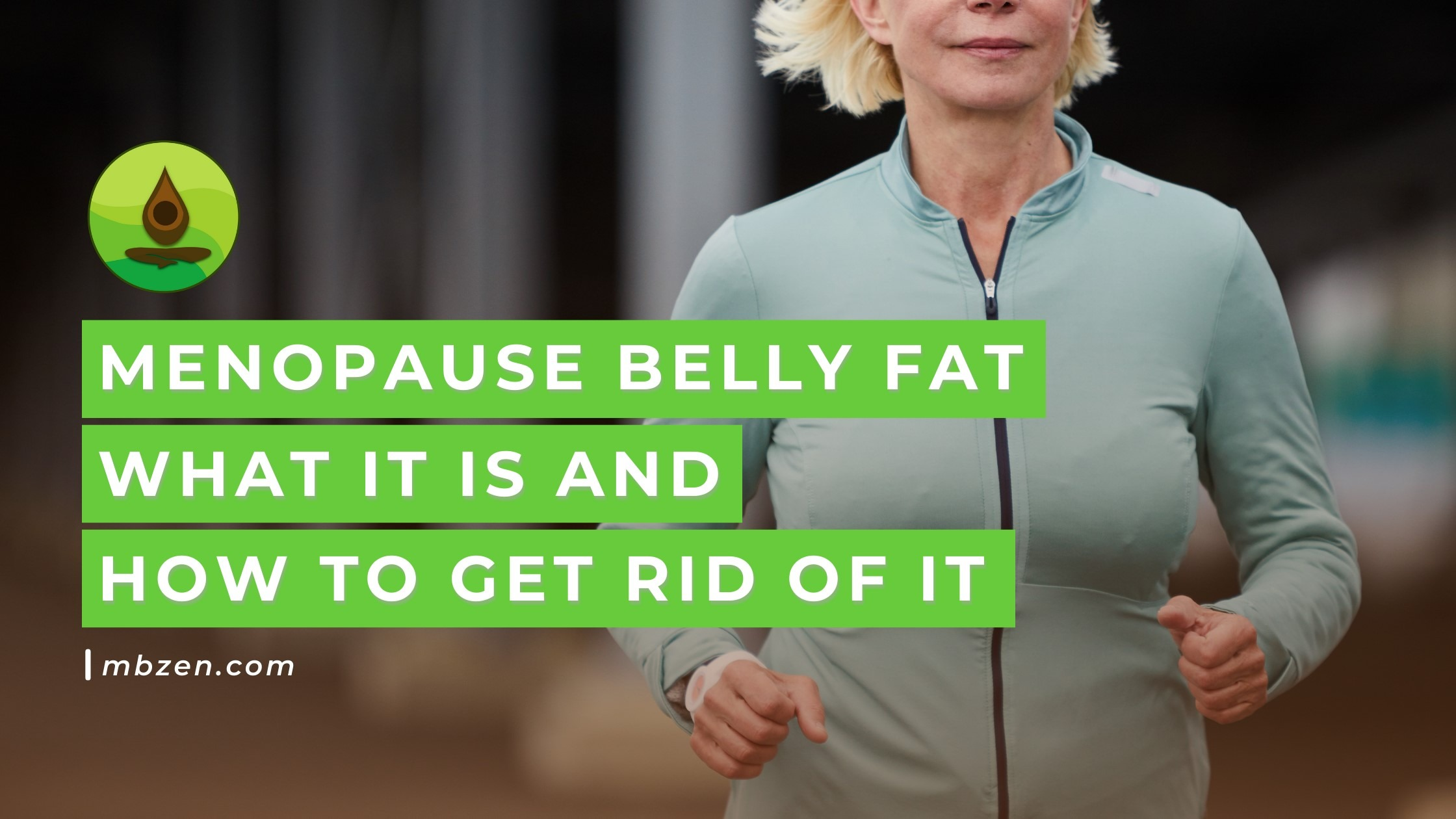 how to get rid of menopause belly fat