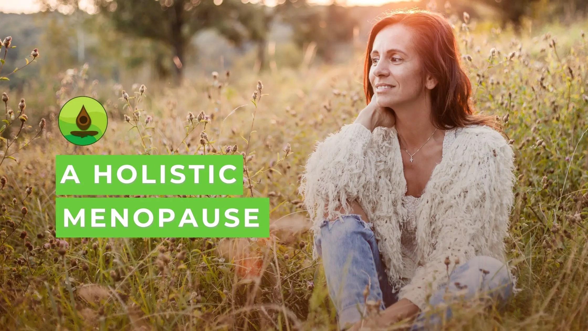 Holistic Menopause