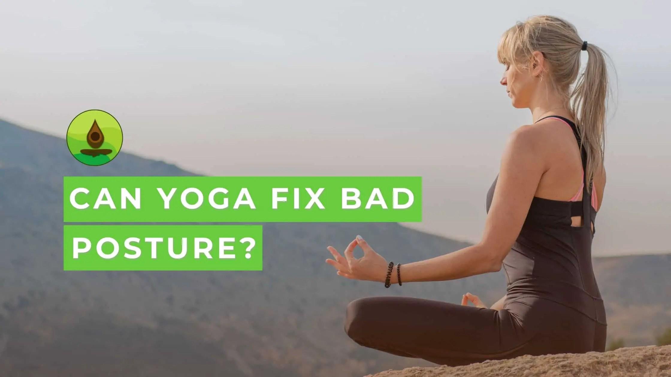 Yoga Bad Posture
