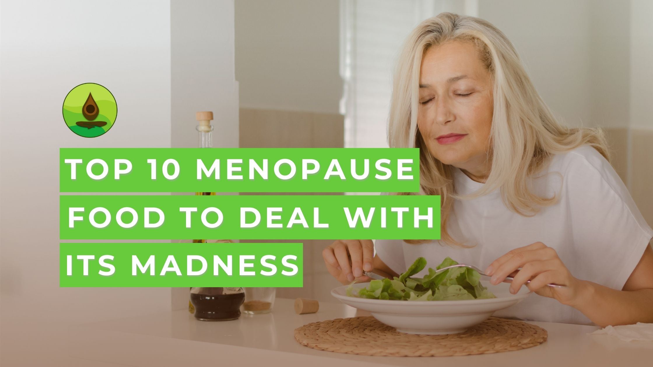 menopause foods that help dealing with its symptoms