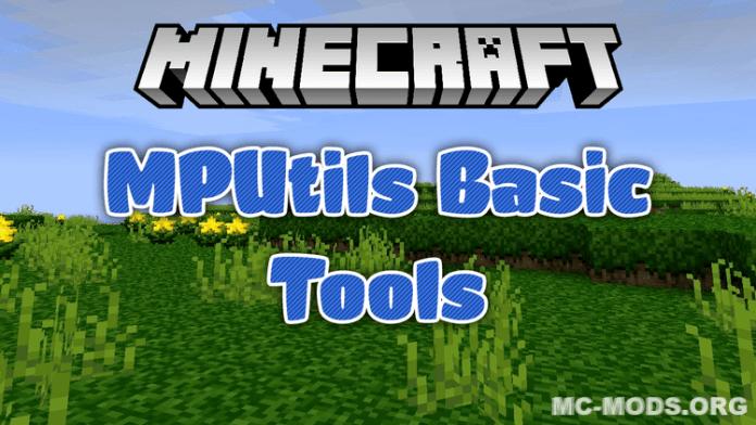 mputils basic tools mod