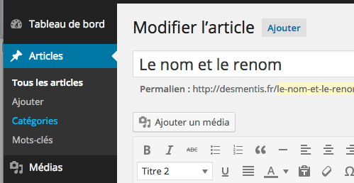 L'interface d'administration des articles sous WordPress (le backoffice)