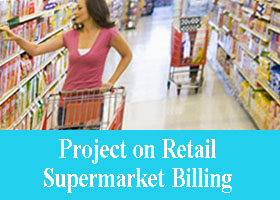 144 – Project on Retail Supermarket Billing System