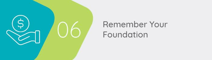 Remember your foundation