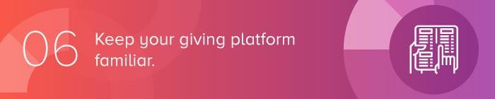 Keep your giving platform familiar