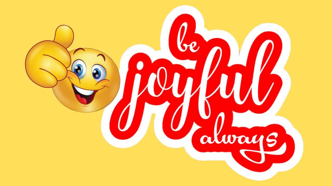 Be Joyful Always: How To Have A Christ-Focused Joy