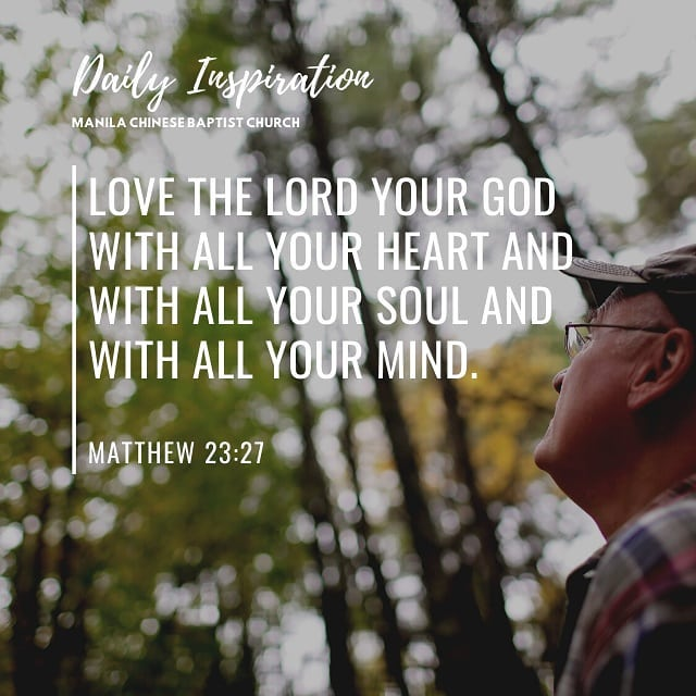 Love the Lord your God with all your heart and with all your soul and with all y…