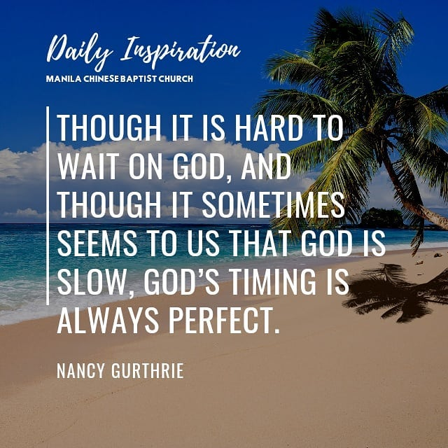 Though it is hard to wait on God, and though it sometimes seems to us that God i…