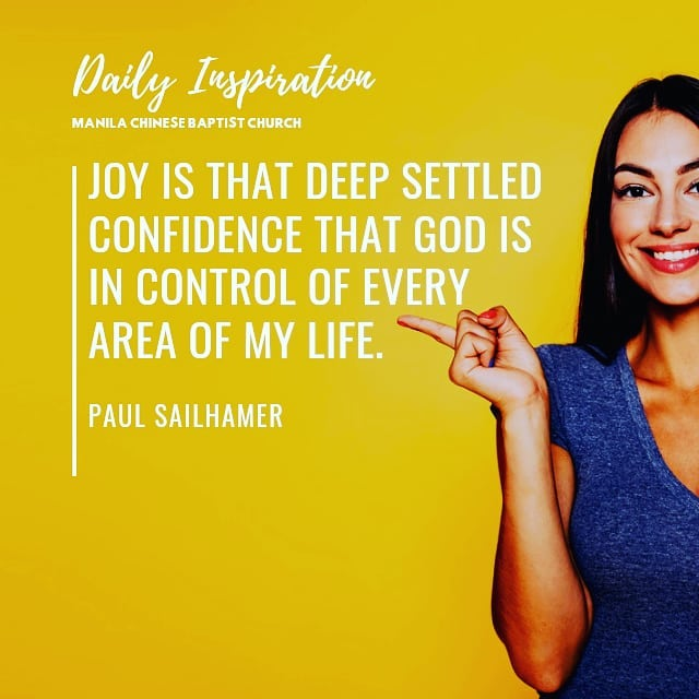 Joy is that deep settled confidence that God is in control of every area of my l…