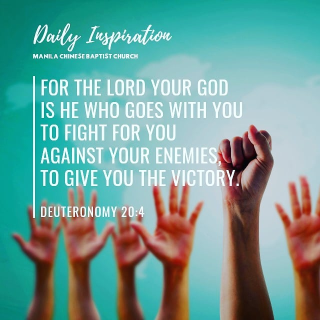 For the Lord your God is he who goes with you to fight for you against your enem…