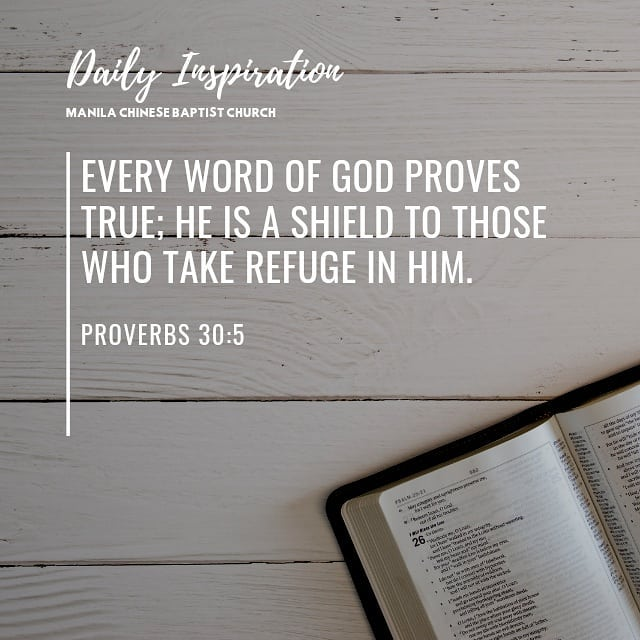 Every word of God proves true; he is a shield to those who take refuge in him. ~…