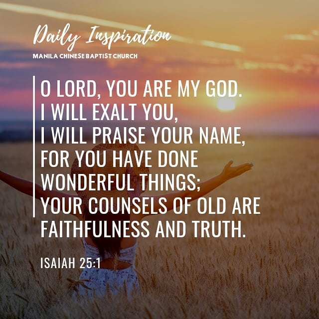 O Lord, You are my God. I will exalt You, I will praise Your name, For You have …