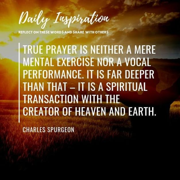 True prayer is neither a mere mental exercise nor a vocal performance. It is far…