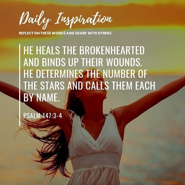 He heals the brokenhearted and binds up their wounds. He determines the number o…