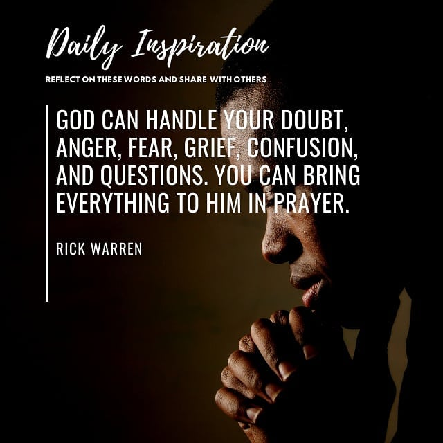 God can handle your doubt, anger, fear, grief, confusion, and questions. You can…
