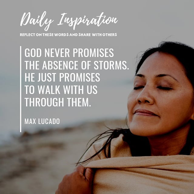 God never promises the absence of storms. He just promises to walk with us throu…
