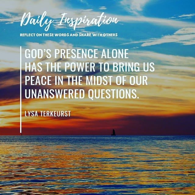 God's presence alone has the power to bring us peace in the midst of our unanswe…