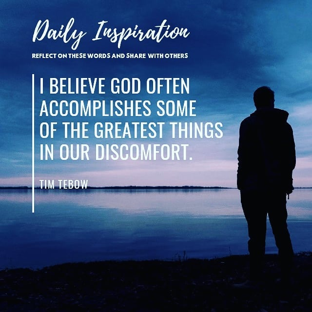 I believe God often accomplishes some of the greatest things in our discomfort. …