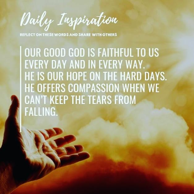 Our good God is faithful to us every day and in every way. He is our hope on the…