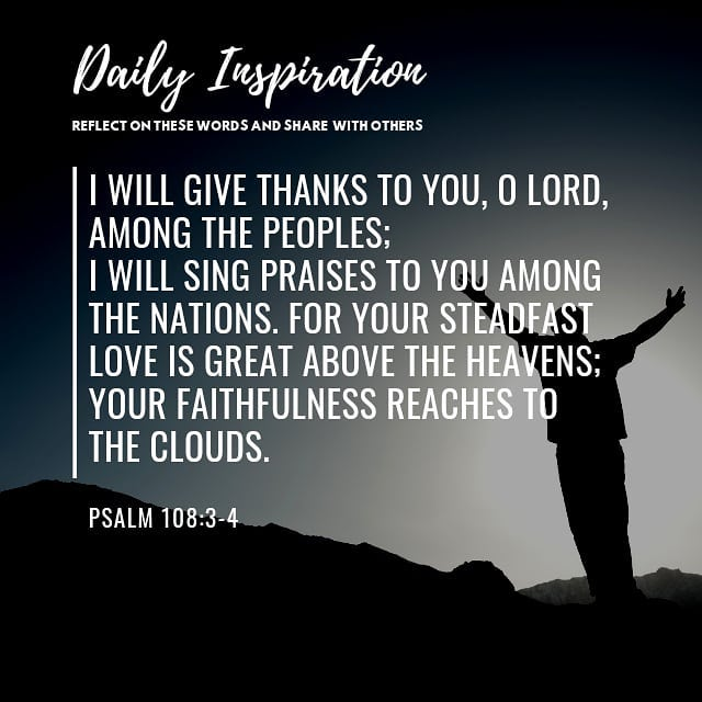 I will give thanks to you, O Lord, among the peoples; I will sing praises to you…