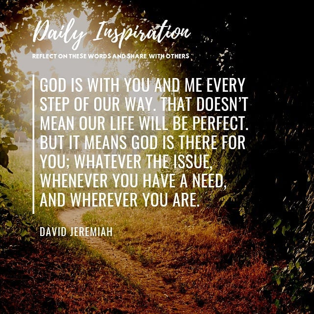 God is with you and me every step of our way. That doesn't mean our life will be…