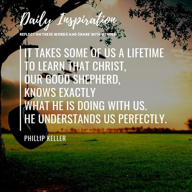 It takes some of us a lifetime to learn that Christ, our Good Shepherd, knows ex…