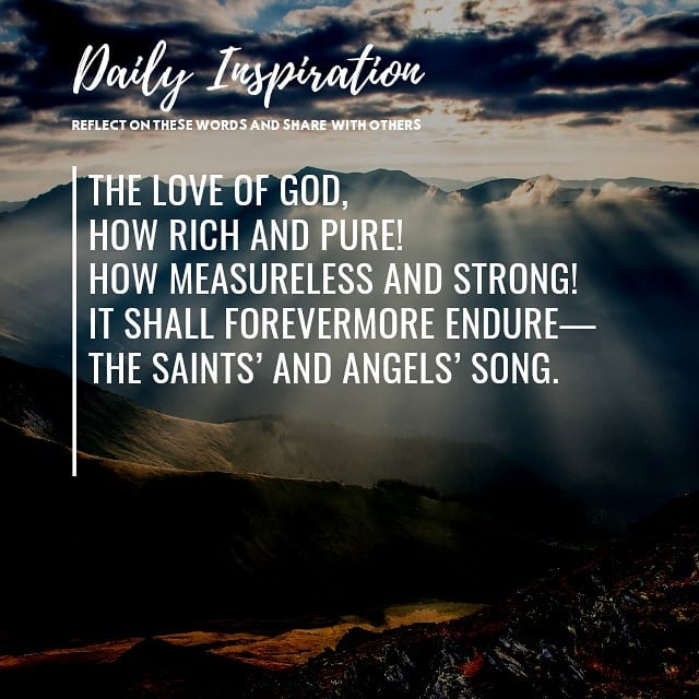 O love of God, how rich and pure! How measureless and strong! It shall forevermo…