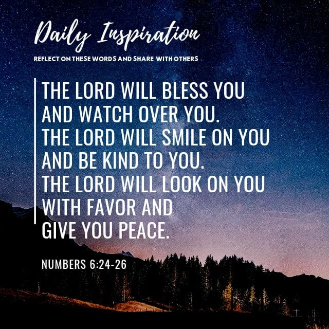 The Lord will bless you and watch over you. The Lord will smile on you and be ki…