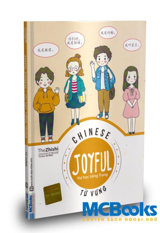 JOYFUL CHINESE – VUI HỌC TIẾNG TRUNG – Từ vựng
