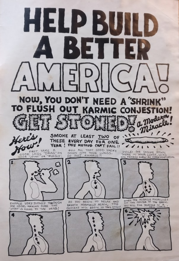 """""""Help Build a Better America....Get Stoned!"""" 1969, Robert Crumb (American, b. 1943), from Zap Comix, #0, 2nd print, Anonymous lender."""
