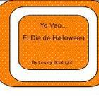 Yo Veo . . . El Dia de Halloween
